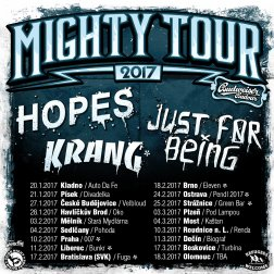 10.2. - Just For Being, HOPES, Krang na 007 - Mighty Tour 2017